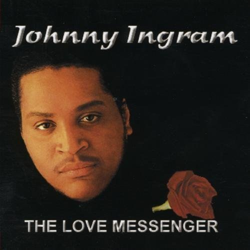 Johnny Ingram - Love Messenger [CD]
