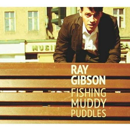 Ray Gibson - Fishing Muddy Puddles [CD]