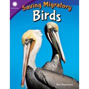 Smithsonian Readers: Saving Migratory Birds (Paperback)