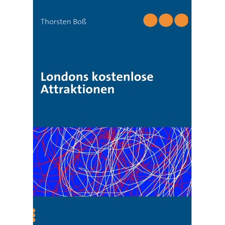 Londons kostenlose Attraktionen - eBook (Kostenlose Rücksendung)