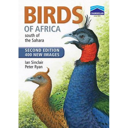 Birds of Africa South of the Sahara (Birds Of Africa South Of The Sahara)
