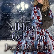 Holiday Code for Love, A - Audiobook