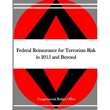 Federal Reinsurance For Terrorism Risk In 2015 And Beyond