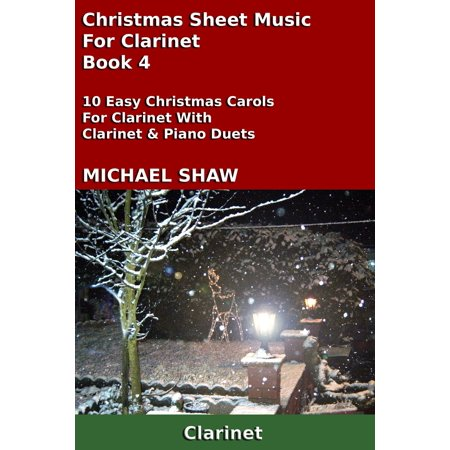Christmas Sheet Music For Clarinet: Book 4 - eBook