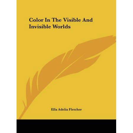 Color In The Visible And Invisible Worlds - image 1 de 1