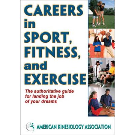 Careers in Sport, Fitness, and Exercise ()