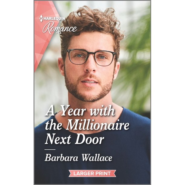 Harlequin LP Romance: A Year with the Millionaire Next Door (Paperback)(Large Print)