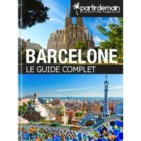 Barcelone, le guide complet - eBook for $<!---->