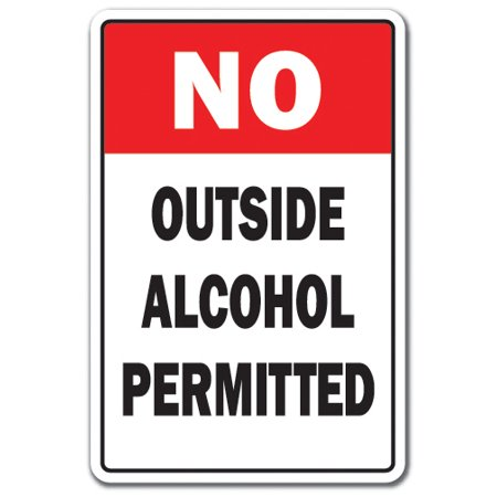 NO OUTSIDE ALCOHOL PERMITTED Decal building office drink beer wine | Indoor/Outdoor | 5
