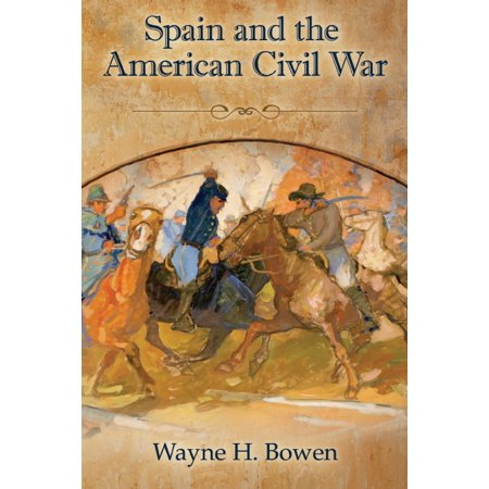 Spain and the American Civil War - eBook