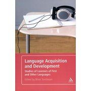 Language Acquisition and Development : Studies of Learners of First and Other Languages