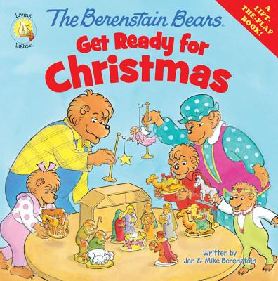 Berenstain Bears Living Lights 8x8: The Berenstain Bears Get Ready for Christmas (Paperback)