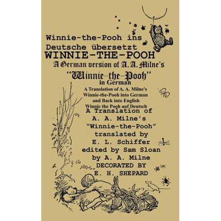 Winnie-The-Pooh in German a Translation of A. A. Milne's Winnie-The-Pooh Into German and Back Into English](Halloween Phrases In German)