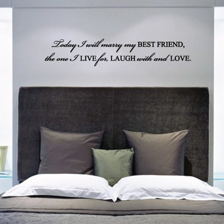 Today I Will Marry My Best Friend, The One I Love For Laugh with And Love. Wedding Quote Wall Decal - Vinyl Decal - Car Decal - Vd015 - 36 Inches](Marry My Best Friend)