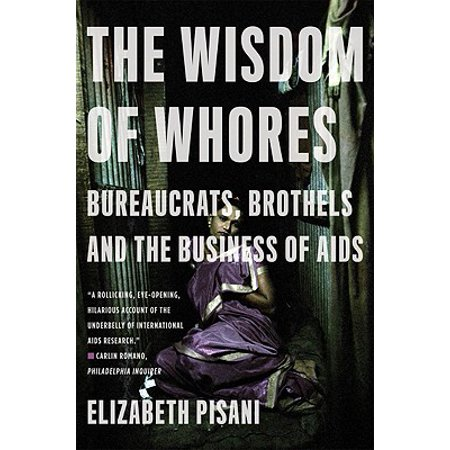 The Wisdom of Whores (Paperback) - Saloon Whore