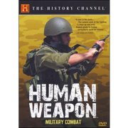 Human Weapon: Hand To Hand Military Combat by