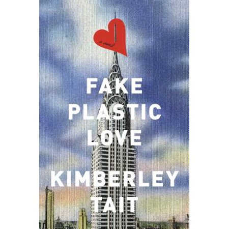 Fake Plastic Love - eBook](Fake Plastic Butt)