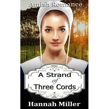 Cord Of Three Strands Wedding (A Strand of Three Cords - Amish Romance -)