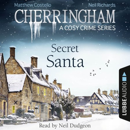 Secret Santa - Cherringham - A Cosy Crime Series: Mystery Shorts 25 (Unabridged) - Audiobook (Santa Shorts)