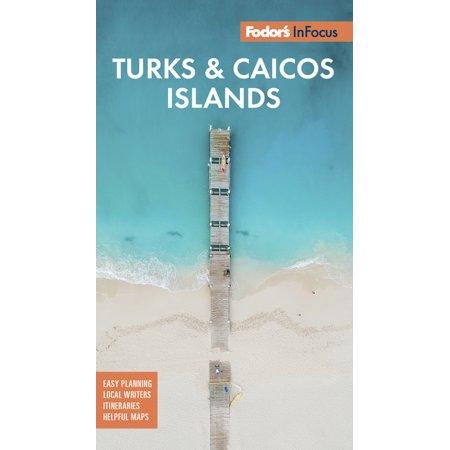 Full-Color Travel Guide: Fodor's in Focus Turks & Caicos Islands (Paperback)