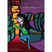 A Despairing Act - eBook