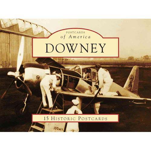 Downey: 15 Historic Postcards
