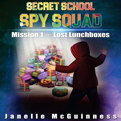 Mission 1 : Lost Lunchboxes: A Fun Rhyming Spy Mystery Picture Book for Ages 4-6 - Halloween Mystery Box Ideas