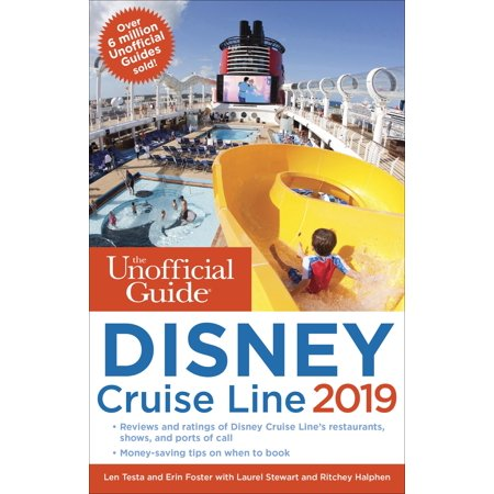The unofficial guide to the disney cruise line 2019:
