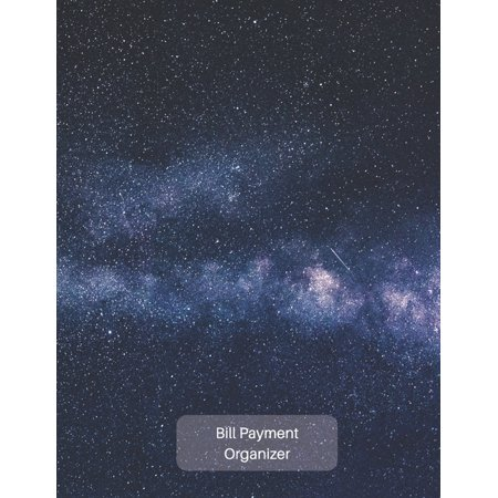 Personal Bill Logbook: Bill Payment Organizer: Personal & Household Monthly Bill Tracker Keep Log - Expense & Debt Management Worksheet With Due Date, Check Box For Paid Item - Galaxy Star Matte Cover #1 (Paperback)