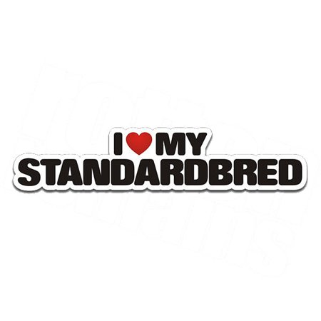 Standardbred I Love My Horse Decal Harness Racing Track
