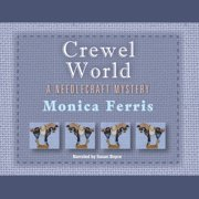 Crewel World - Audiobook