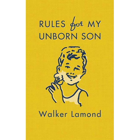 Rules for My Unborn Son (8 Simple Rules For Doing My Son)