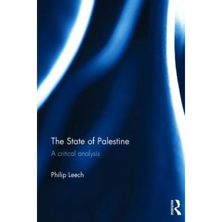 The State Of Palestine  A Critical Analysis