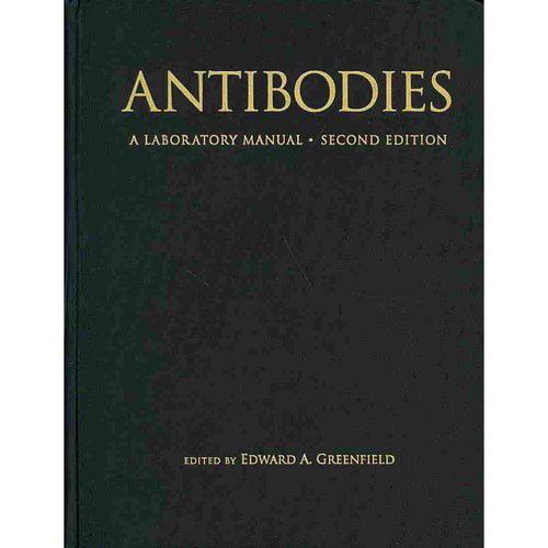 Antibodies a Laboratory Manual