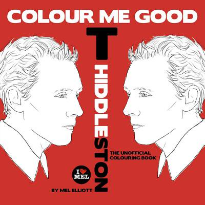 Colour Me Good Tom Hiddleston (Loves Been Good To Me Frank Sinatra)