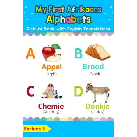 English Alphabet Pictures (My First Afrikaans Alphabets Picture Book with English Translations - eBook)