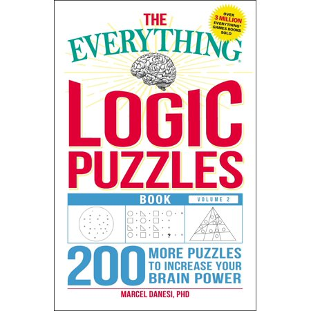 Logic 2 Pocket (The Everything Logic Puzzles Book, Volume 2 : 200 More Puzzles to Increase Your Brain Power)