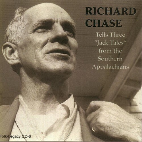 Richard Chase - Tells Three 'Jack Tales' From the Southern Appalac [CD]