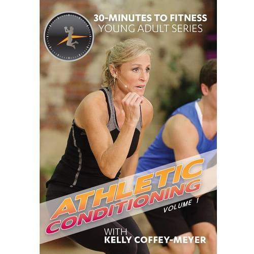 30 Minutes To Fitness: Athletic Conditioning With Kelly Coffey-Meyer Volume 1 (Widescreen) by