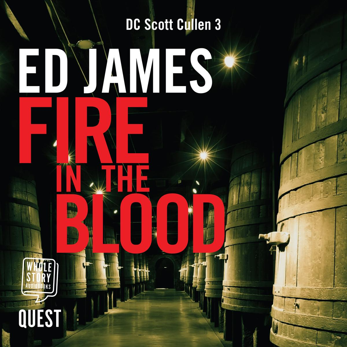 Fire in the Blood - Audiobook