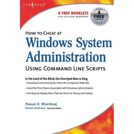 How to Cheat at Windows System Administration Using Command Line Scripts (Windows System Administration)