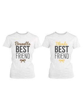 b83858b5 Product Image Best Friend Shirts - Blonde and Brunette Best Friends  Matching BFF White Shirts. 365 Printing