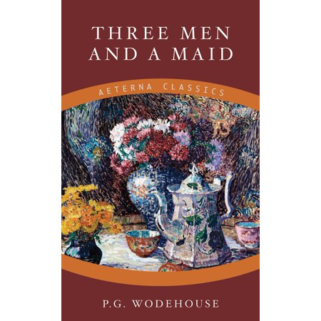 Three Men and a Maid - eBook ()