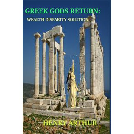 Greek Gods Return: Wealth Disparity Solution - eBook (Greek God Of Venus)