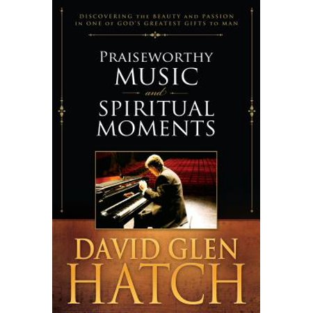 Praiseworthy Music and Spiritual Moments (Forty Days And Forty Nights Music Sheet)