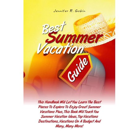Best Summer Vacation Guide - eBook