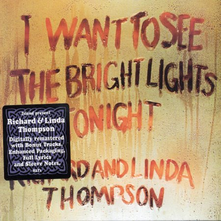 I Want to See the Bright Lights Tonight (CD) (Two Bright Lights In The Sky Tonight)