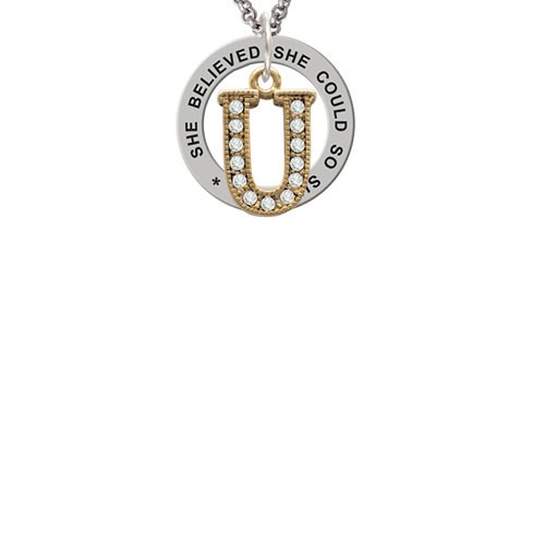 Crystal Gold Tone Initial - U - Beaded Border - She Believed She Could Affirmation Ring Necklace