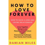 How To Love Forever - eBook