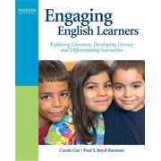 Engaging English Learners: Exploring Literature, Developing Literacy, and Differentiating Instruction